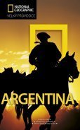 Argentina - velký průvodce National Geographic (1)