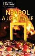 Neapol a Jižní Itálie průvodce National Geographic (1)